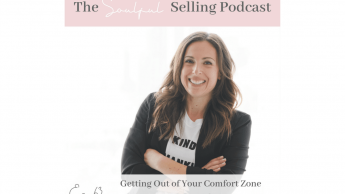 Getting Out of Your Comfort Zone & Into Courage